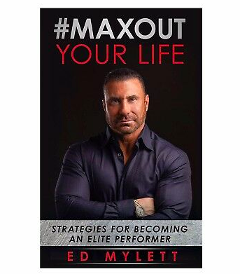 #maxout your life by ed mylett